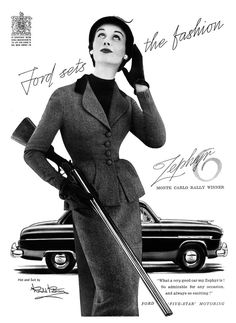 Women and Guns - Ford Vintage Ad, A lady always knows how to rock an outfit and her fire arms.