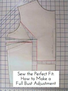 Find Your Fit: How to Make a Full Bust Adjustment