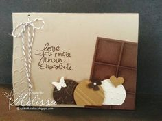 Stampin' Up! Lovely Amazing You by Melissa Davies, chocolate Chocolate Card, Love Cards, Valentine Day Cards, Paper Cards, Recipe Cards, Anniversary Cards, Scrapbook Cards, Homemade Cards, Stampin Up Cards