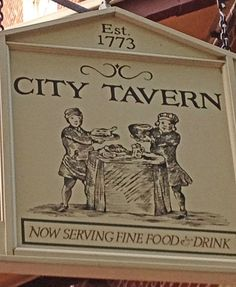 Dining with the Founding Father's at the City Tavern in Philadelphia
