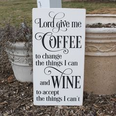 Lord Give Me Coffee Hand painted Distressed Wood Sign / Great Kitchen sign for a Coffee Lover and Wine Lover on Etsy, $35.00