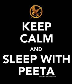 .. in a cave .. away from the Careers .. away from Gale... who will never love you as much a Peeta would. And you know that is true.. so stop acting like Gale has anything to offer you. Just because his brother may be Thor.. doesn't mean anything for you. Just saying...