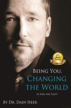 Being You, Changing The World by Dr. Dain Heer - The Access Shop Free Books, Good Books, Books To Read, Access Consciousness, Book Categories, English, Paperback Books, Change The World, Self Help