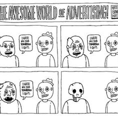 21 Hilarious Comic Strips That Sum Up The World Of Advertising Creative Advertising, Advertising Agency, Account Executive, Creative Review, Funny Design, Design Humor, Funny Comics, Comic Strips, The Funny