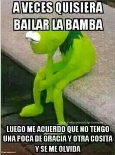 Bailar la bamba!!!