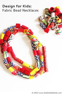Learn how to make fabric beads from leftover fabric scraps.