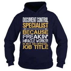 Awesome Tee For Document Control Specialist T Shirts, Hoodie. Shopping Online Now ==► https://www.sunfrog.com/LifeStyle/Awesome-Tee-For-Document-Control-Specialist-96457985-Navy-Blue-Hoodie.html?41382