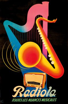 Radiola. ca. 1939 - Poster Description: Artist: RENÉ RAVO (1904-1998) Ravo created at least four designs for Radiola, a company specializing in radios and television tubes.
