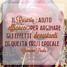 Maria ci insegna a pregare. Impariamo da lei cinque atteggiamenti - Mogli & Mamme per Vocazione #GiovanniPaoloII #johnpaulii #rosary #pope #quote