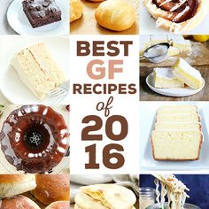 The Very Best Gluten Free Recipes of 2016   Gluten Free on a Shoestring