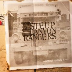 Nobody Knows You by Steep Canyon Rangers spring 2012 listening.  A great cd!  Lifts your spirits...