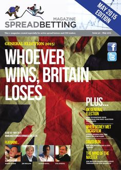 Spreadbetting Magazine v40  The e-magazine created especially for active spread bettors and CFD traders.  This month's features include: General Election 2015: Whoever Wins, Britain Loses - Interview with David Buik, Zak Mir interviews a City Legend - The Mind of the Master Investor - Small Cap Corner, Tomorrow's Jam Today - FTSE 100, where Next?. The trading publication is free but we would appreciate your support by helping to spread the word.
