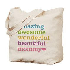 Amazing Awesome Wonderful Beautiful Mommy Canvas Tote Bag #mothersday #awesomemom