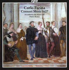 Accademia Del Ricercare - Farina: Consort Music