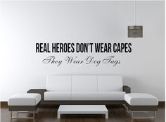Real Heroes Don't Wear Capes Soldier Veteran Decal Wall Art - Military Decal Wall Art Gift - Dog Tag Decal Custom Decals, Custom Wall, Real Hero, Letter Wall, Vinyl Wall Decals, Dog Gifts, Capes, Wall Signs, Your Space