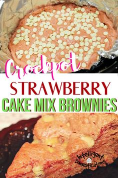 Strawberry Cake Mix Brownies are super easy to prepare in the Crockpot. They make the house smell delicious while cooking too. Look no further for your Valentine's dinner dessert this year! Strawberry Brownies, Strawberry Desserts, Chocolate Morsels, White Chocolate Chips, Slow Cooker Recipes, Crockpot Recipes, Cooking Recipes, Crock Pot Desserts, Delicious Desserts