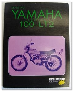 100-LT2 Servicing Yamaha Motorcycles Workshop Manual