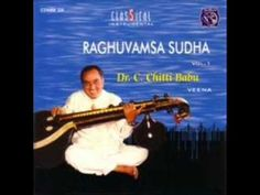 Raghuvamsa Sudha - Veena - Chitti Babu [2 CDs]