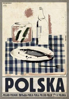 Polska wodka i sledzik Check also other posters from PLAKAT-POLSKA series Original Polish poster designer: Ryszard Kaja year: 2013 size: Polish Posters, Kunst Poster, Advertising Poster, Vintage Travel Posters, Illustrations And Posters, Graphic Illustration, Prints, Artwork, Warsaw Poland