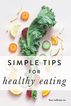 3 Simple Tips for Healthy Eating // Four Wellness Co. Simple tips for healthy eating // A health coach shares the core principles of a healthy diet // Wellness tips for healthy living at. Diet And Nutrition, Health Diet, Health Fitness, Health Coach, Holistic Nutrition, Nutrition Guide, Proper Nutrition, Fitness Hacks, Fitness Plan
