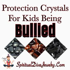 Crystals can protect your child's energy field from negative energy, and can help release the emotional pain associated with bullying - Spiritual Diva Jewelry Emotional Child, Emotional Pain, Crystals And Gemstones, Stones And Crystals, Crystals For Kids, Bullen, Removing Negative Energy, Negative Emotions, Good Vibes Only