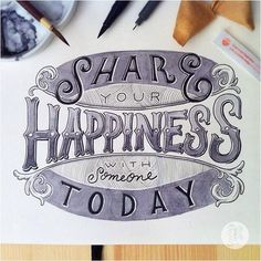 Share Your Happiness with Someone Today—Fortune Cookie Day #handdrawn #typography by @reikohrt #Fortunecookie #handlettering #lettering #handdrawntype #sketchbook #ink #type #design #graphicdesign