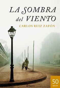 La sombra del viento by Carlos Ruiz Zafón, in Spanish