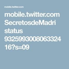mobile.twitter.com SecretosdeMadri status 932599300806332416?s=09