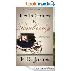 Death Comes to Pemberley - Kindle edition by P.D. James. Literature & Fiction Kindle eBooks @ Amazon.com.