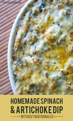 Homemade Spinach & Artichoke Dip ~ Made without mayo, this is a healthier dip that doesn't sacrifice flavor!