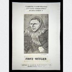 Originales Ausstellungsplakat der Klubgalerie Gottfried-Wilhelm-Leibniz in der Elsterstraße 35, Leipzig, mit Werken des Dresdener Künstlers Fritz Tröger aus dem Jahr 1978, signiert.  ABMESSUNGEN: ca. B 48,7 cm x H 70, 0 cm
