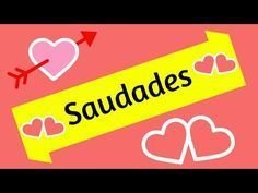 Saudades de Você - Mensagem de amor - Muito linda - YouTube