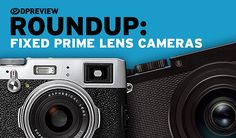 2017 Roundups: Fixed Prime Lens Cameras #photography #camera https://www.dpreview.com/reviews/2017-roundups-fixed-prime-lens-cameras