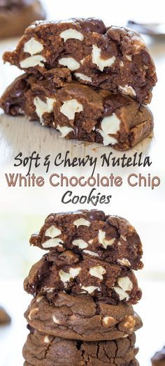 Soft chewy Nutella white chocolate chip cookies