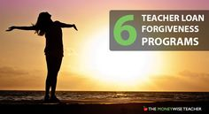 Teachers: get rid of your student loan debt once and for all with these 6 teacher loan forgiveness programs!