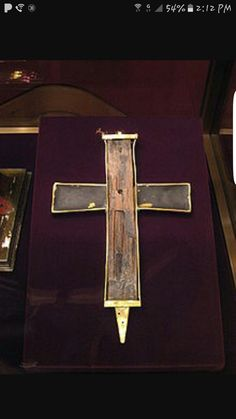 The True Cross, the physical remnants of the cross Jesus was crucified on.