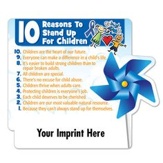 10 Reasons To Stand Up For Children Die-Cut Pinwheel Magnet  Item # FM-268