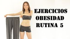 Ejercicios para la obesidad 5 - Exercises for obesity 5