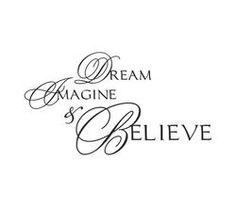 """Väggord med texten """"DREAM, IMAGINE & BELIEVE"""" barbarasangi"""