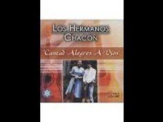 LOS HERMANOS CHACON- DECIDETE