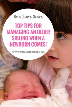 Top Tips for Managing an Older Sibling When a Newborn Comes. This can be a scary transition but here are my ideas and top tips to make it less worrying.