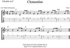 """✓""""Clementine"""" Ukulele Sheet Music - Free Printable"""