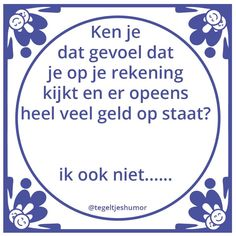 Toen ik klein was, bestond er ook al Social Media. Best Quotes, Love Quotes, Funny Quotes, Inspirational Quotes, Qoutes, Dutch Words, Dutch Quotes, One Liner, True Words