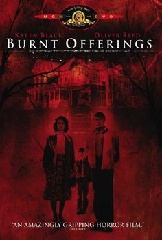 Burnt Offerings on DVD from MGM / UA. Directed by Dan Curtis. Staring Oliver Reed, Karen Black, Dub Taylor and Eileen Heckart. More Horror, Thrillers and Haunted Houses DVDs available @ DVD Empire. Oliver Reed, Ben Oliver, Best Horror Movies List, Classic Horror Movies, Horror Movie Posters, Horror Dvd, Film Posters, Ghost Movies, Scary Movies