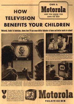 Motorola 'television benefits your children' ad.