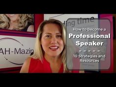 How to Become a Professional Speaker: 10 Strategies and Resources
