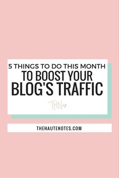 how to boost your blog's traffic, how to increase your blog traffic, how to get more website traffic