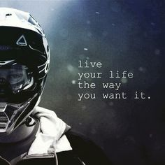 Live your life the way you want it. #lifequotes #inspirationalquotes #nolimits