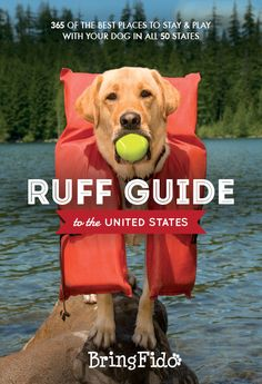 Ruff Guide to the United States: 365 of the BEST places to stay and play with your dog in all 50 states – May 2014 Does your dog need a vacation? Ruff Guide to the United States features 365 of the Dog Travel, Travel Tips, Travel Ideas, Family Travel, Dog Care, Dog Friends, Puppy Love, Puppy Pics, Dog Training