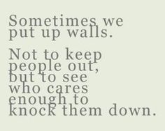 people who care enough about you will do anything to knock them down